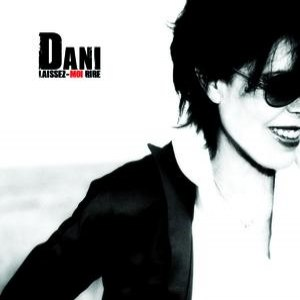 Dani альбом Laissez-Moi Rire