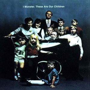 I Monster альбом These Are Our Children
