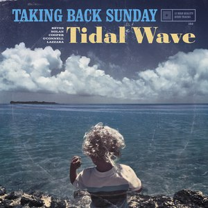 Taking Back Sunday альбом Tidal Wave