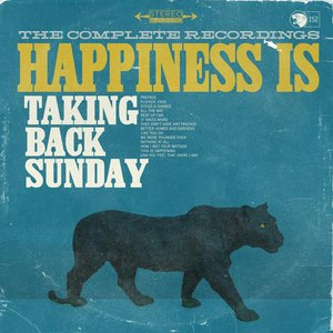 Taking Back Sunday альбом Happiness Is: The Complete Recordings