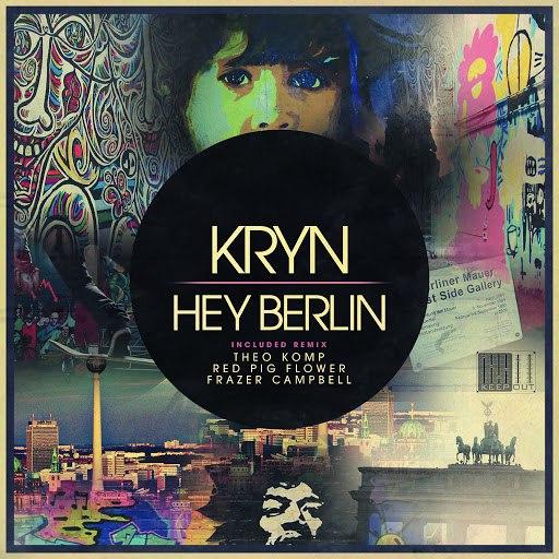 Kryn альбом Hey Berlin