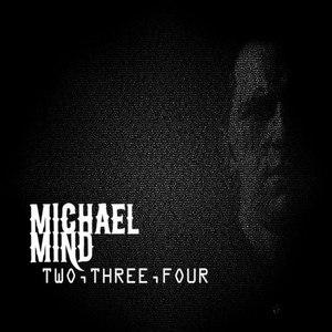 Michael Mind альбом Two, Three, Four