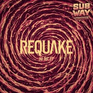 Requake альбом No Air EP