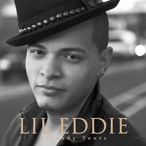 Lil Eddie альбом Already Yours