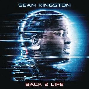 Sean Kingston альбом Back 2 Life