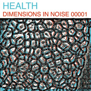 Health альбом Dimensions In Noise