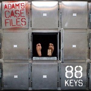 88-keys альбом Adam's Case Files