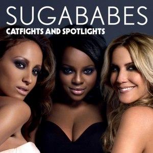 Sugababes альбом Catfights and Spotlights