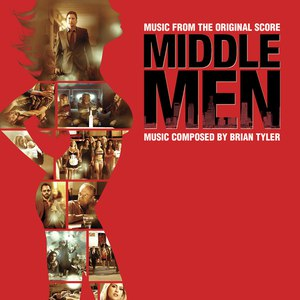 Brian Tyler альбом Middle Men (Music From The Original Score)