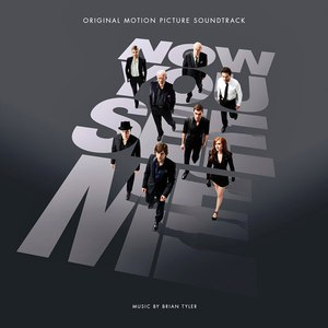 Brian Tyler альбом Now You See Me