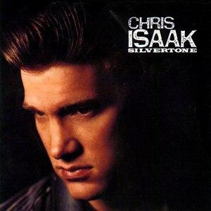 Chris Isaak альбом Silvertone
