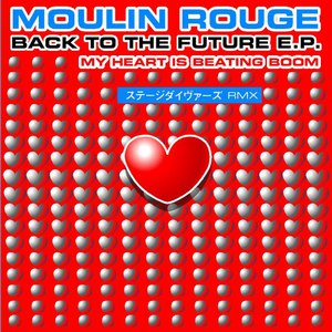 Moulin Rouge альбом Back to the Future - EP