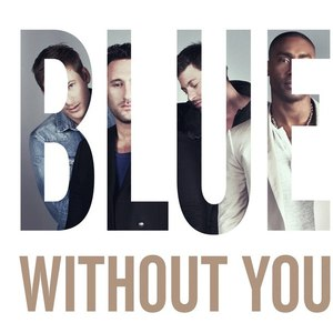 Blue альбом Without You