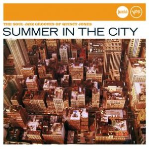 Quincy Jones альбом Summer In The City (Jazz Club)