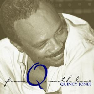 Quincy Jones альбом From Q, With Love