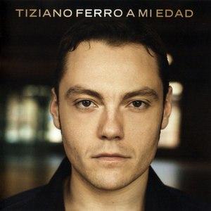 Tiziano Ferro альбом A mi edad