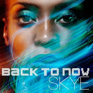 Skye альбом Back to Now