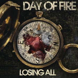 Day of Fire альбом Losing All