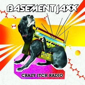 Basement Jaxx альбом Crazy Itch Radio