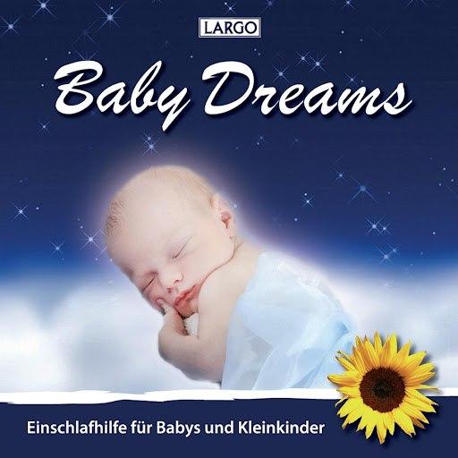 Largo альбом Baby Dreams - Einschlafhilfe für Babys und Kleinkinder