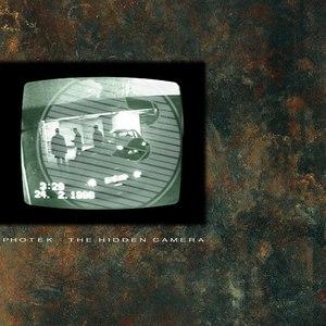 Photek альбом The Hidden Camera