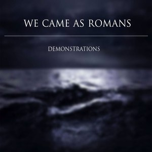 We Came As Romans альбом Demonstrations