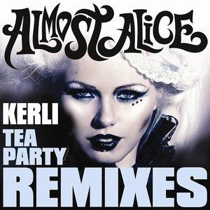 Kerli альбом Tea Party (Remixes)