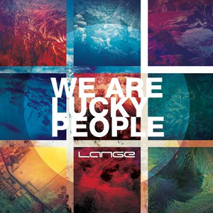 Lange альбом We Are Lucky People
