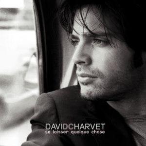 David Charvet альбом Se Laisser Quelque Chose