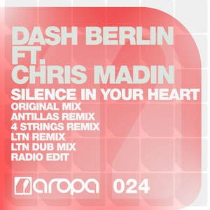 Dash Berlin альбом Silence In Your Heart