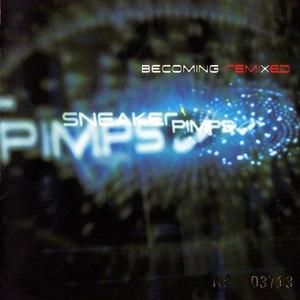 Sneaker Pimps альбом Becoming RemiXed