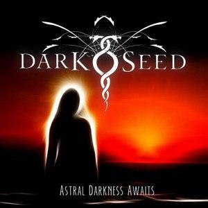 Darkseed альбом Astral Darkness Awaits