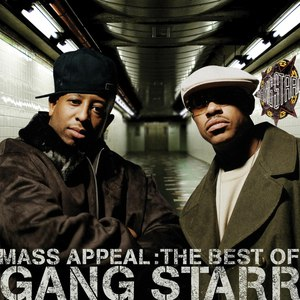 Gang Starr альбом Mass Appeal: The Best of Gang Starr