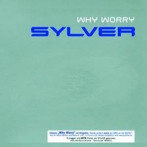 Sylver альбом Why Worry