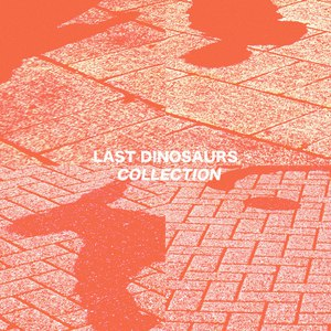 Last Dinosaurs альбом Collection