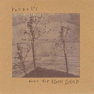 Rachel's альбом Music for Egon Schiele