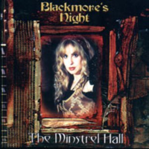 Blackmore's Night альбом The Minstrel Hall