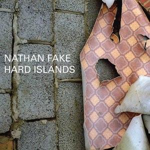 Nathan Fake альбом Hard Islands