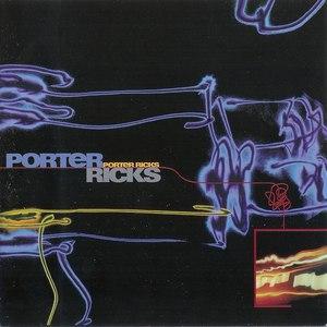 Porter Ricks альбом Porter Ricks