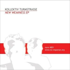 Kollektiv Turmstrasse альбом new weakness ep