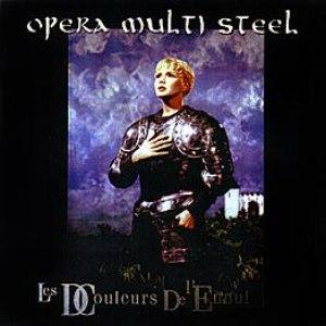 Opera Multi Steel альбом Les Douleurs de L'Ennui