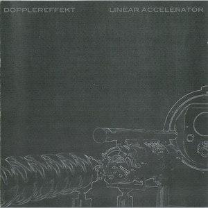 Dopplereffekt альбом Linear Accelerator