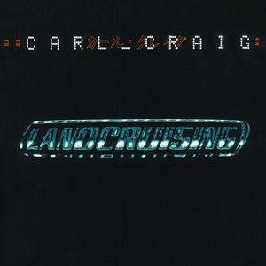 Carl Craig альбом Landcruising