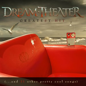 Dream Theater альбом Greatest Hit [...and 21 other pretty cool songs]