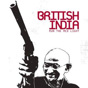 British India альбом Run The Red Light