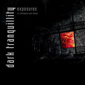 Альбом Dark Tranquillity Exposures - In Retrospect And Denial
