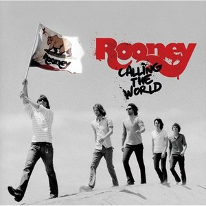 Rooney альбом Calling The World (European Version)