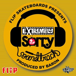 Baron альбом Flip Skateboard's Extremely Sorry Soundtrack