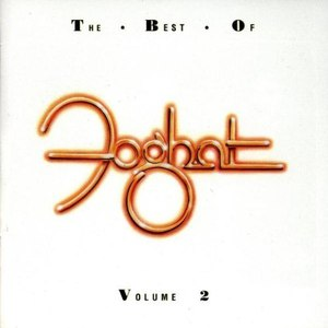 Foghat альбом The Best Of Foghat Volume 2
