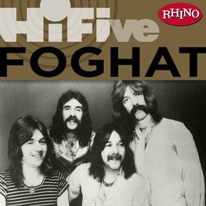 Foghat альбом Rhino Hi-Five: Foghat